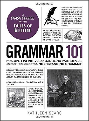 Grammar 101 From Split Infinitives To Dangling Participles An