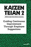 Kaizen Teian 2: Guiding Continuous Improvement Through Employee Suggestions (No. 2)