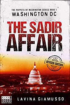 WASHINGTON DC: The Sadir Affair (The Puppets of Washington Book 1) by [Giamusso, Lavina]