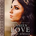 Unseen Love Audiobook by Nancy Kimball Narrated by Tiffany Halla Colonna
