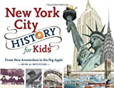 New York City History for Kids, Richard Panchyk, 1883052939