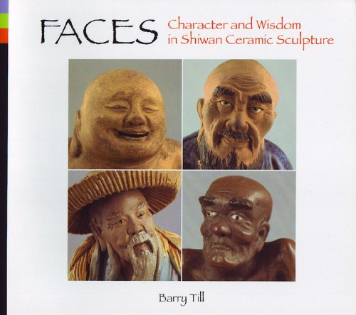 Faces: Character and Wisdom in Shiwan Ceramic Sculpture