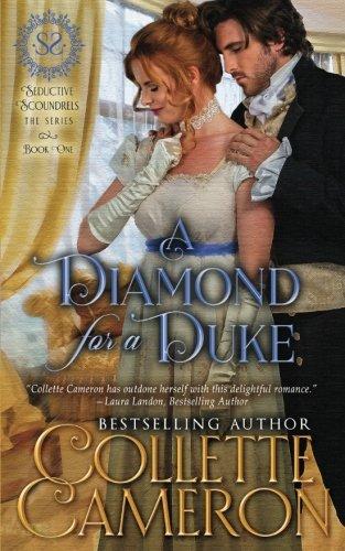 A Diamond for a Duke (Seductive Scoundrels) (Volume 1)