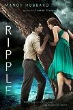Ripple, Mandy Hubbard, 1595144234