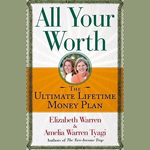 All Your Worth: The Ultimate Lifetime Money Plan by Simon & Schuster Audio