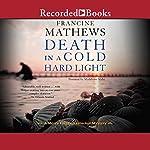 Death in a Cold Hard Light | Francine Mathews