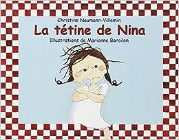 La tetine de nina (Les lutins): Amazon.es: Christine Naumann ...