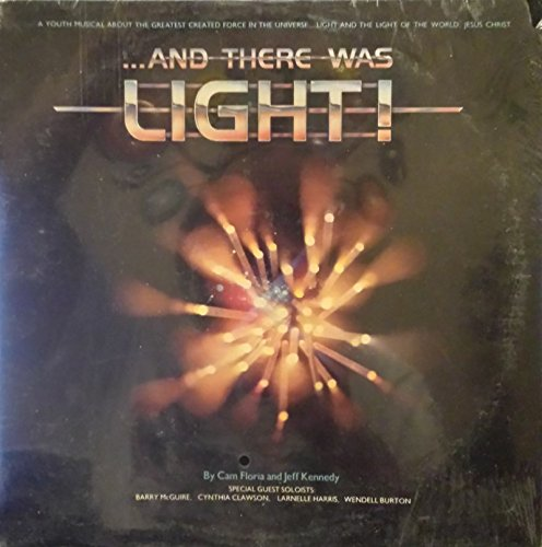 And There Was Light : A Youth Musical
