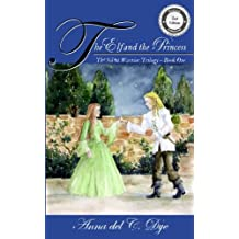 The Elf and the Princess (The Silent Warrior Trilogy) (Volume 1)