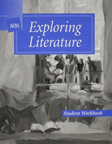 EXPLORING LITERATURE STUDENT WORKBOOK