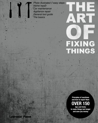 The Art of Fixing Everything