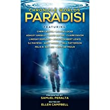 Chronicle Worlds: Paradisi (Future Chronicles Book 14)