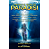 Chronicle Worlds: Paradisi (Future Chronicles Book 14)
