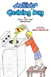 Collin's Cleaning Day, Keith White, 1490535721