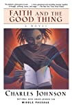 Faith and the Good Thing, Charles Johnson, 0743212541