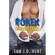 Poker: Foolish Games (Thomas Hunt Series Book 3)