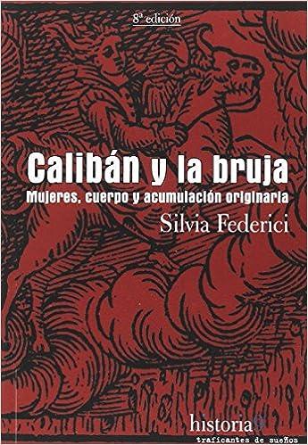 Recomentado. Silvia Federici