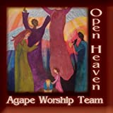 Open Heaven by Agape Worship Team