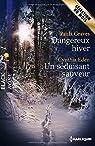 Dangereux hiver - Un séduisant sauveur par Graves