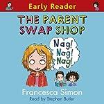 The Parent Swop Shop | Francesca Simon