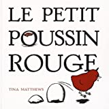 Le Petit Poussin rouge