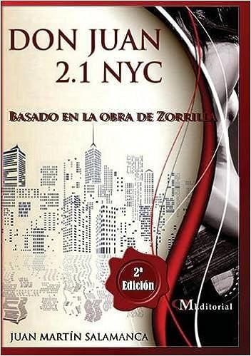 DON JUAN 2.1 NYC: Amazon.es: Juan Martín Salamanca: Libros