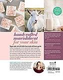 Milk Soaps: 35 Skin-Nourishing Recipes for Making