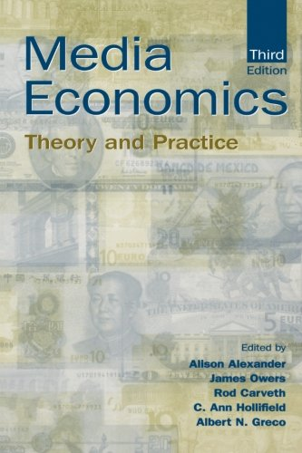 Media Economics: Theory and Practice (Routledge Communication Series)
