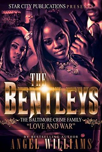 - The Bentleys: The Baltimore Crime Family