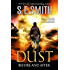 Dust: Before and After: Young Adult Literature Fiction (The Dust Series Book 1)