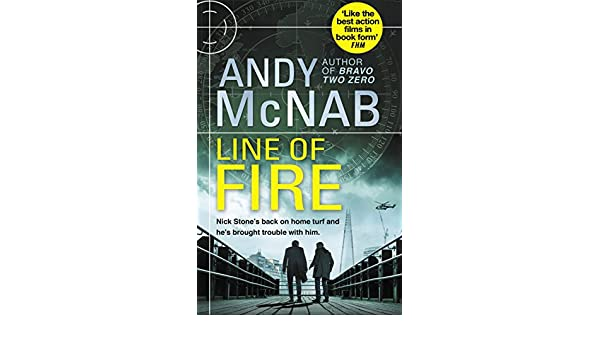 Line of fire nick stone thriller 19 ebook andy mcnab amazon line of fire nick stone thriller 19 ebook andy mcnab amazon kindle store fandeluxe Epub