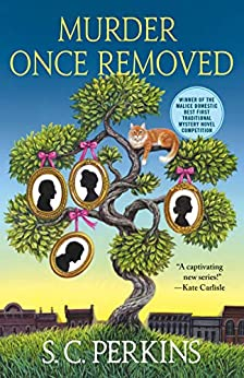 Murder Once Removed (Ancestry Detective Book 1) by [Perkins, S. C.]