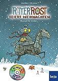 Ritter Rost, Band 7: Ritter Rost feiert Weihnachten: Buch mit CD