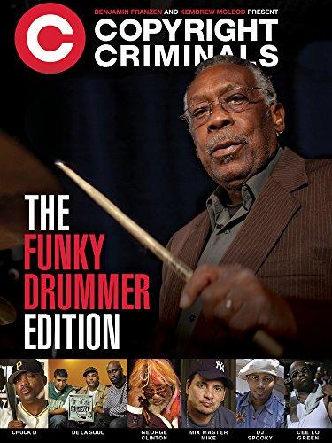 (Copyright Criminals: The Funky Drummer)