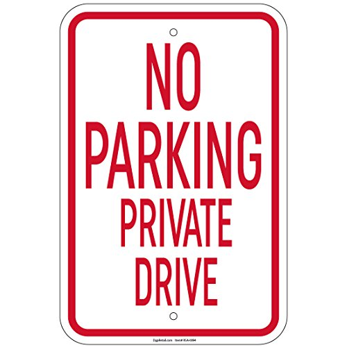 No Parking Private Drive - No Parking Private Drive Sign 8