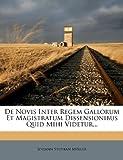 De Novis Inter Regem Gallorum et Magistratum Dissensionibus Quid Mihi Videtur..., Johann Stephan Müller, 1247740064