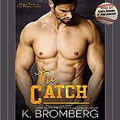 The Catch | K. Bromberg