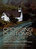 img - for Crossing Customs: International Students Write on U.S. College Life and Culture (RoutledgeFalmer Studies in Higher Education) book / textbook / text book