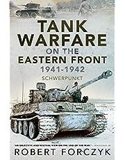 Tank Warfare on the Eastern Front, 1941–1942: Schwerpunkt