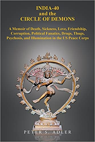 India 40 And The Circle Of Demons Peter S Adler 9781543421163