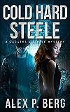 Cold Hard Steele (Daggers & Steele Book 2)