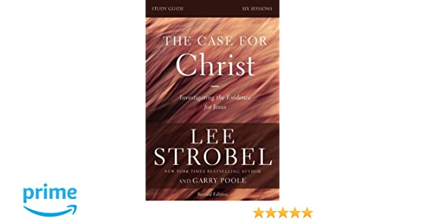 The Case for Christ Study Guide with DVD  A Six Session     Christian Book Distributors