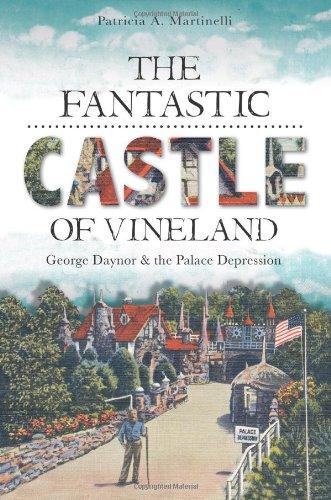 Download The Fantastic Castle of Vineland:: George Daynor and the Palace Depression (Landmarks) pdf epub