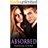 Absorbed #2 (The Absorbed BBW Romance Series - Book #2)