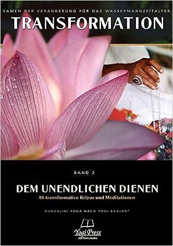 Transformation, Band 2: Dem Unendlichen dienen - 86 ...