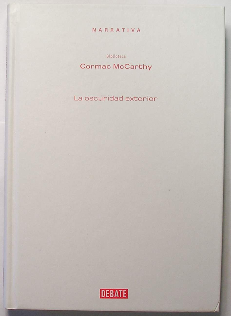 The Foreign Darkness (narrativa) (spanish Edition): Cormac  Mccarthy: 9788483069943: Amazon: Books
