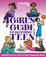 American Medical Association Girl's Guide To