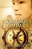 Solomon's Compass, Carol Kilgore, 1481850148