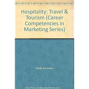 Hospitality: Travel & Tourism (Career Competencies in Marketing Series)