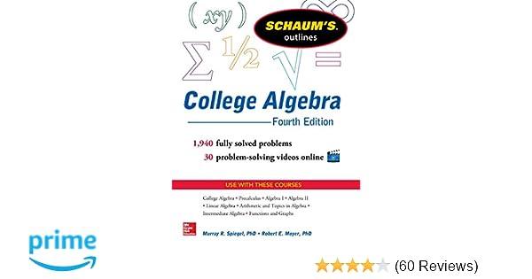 Schaum's Outline of College Algebra, 4th Edition (Schaum's Outlines